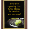 6X8 PLAQUE WITH CUSTOM SPORT PLATE TENNIS